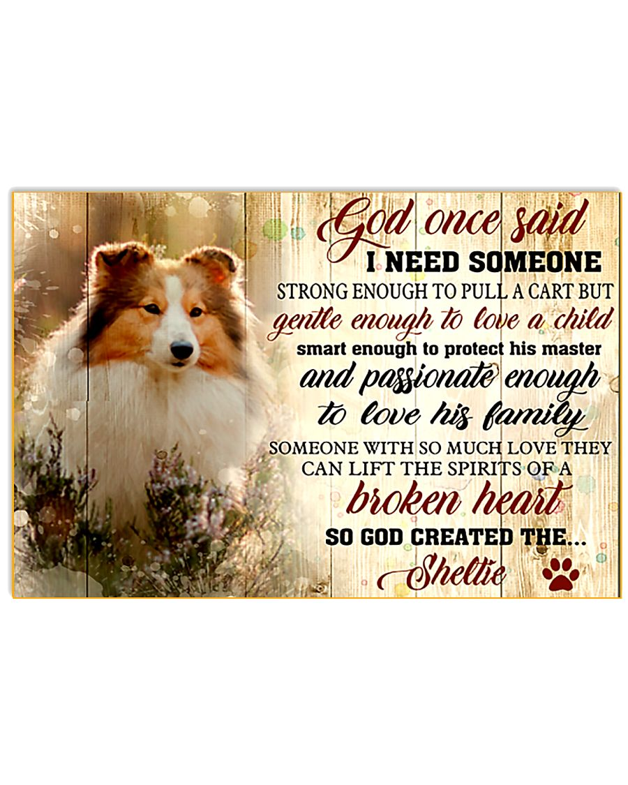 God Once Said Sheltie Dog 17x11 Poster