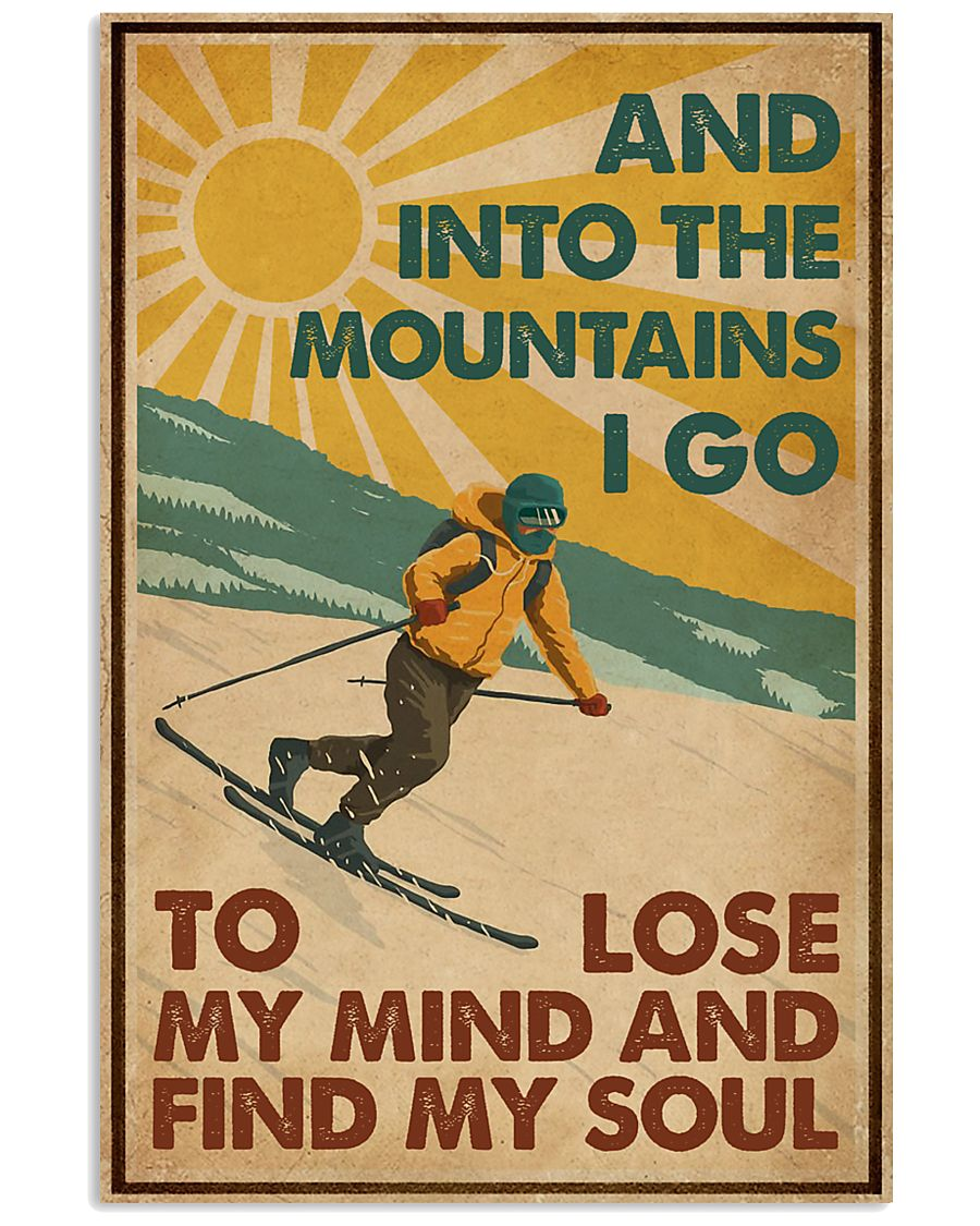 And Into The Mountains I Go Skiing 16x24 Poster