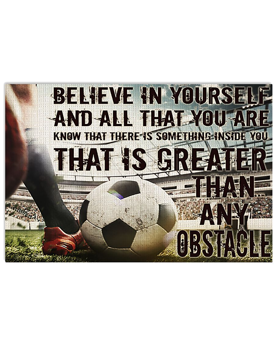 Soccer Believe In Yourself 17x11 Poster