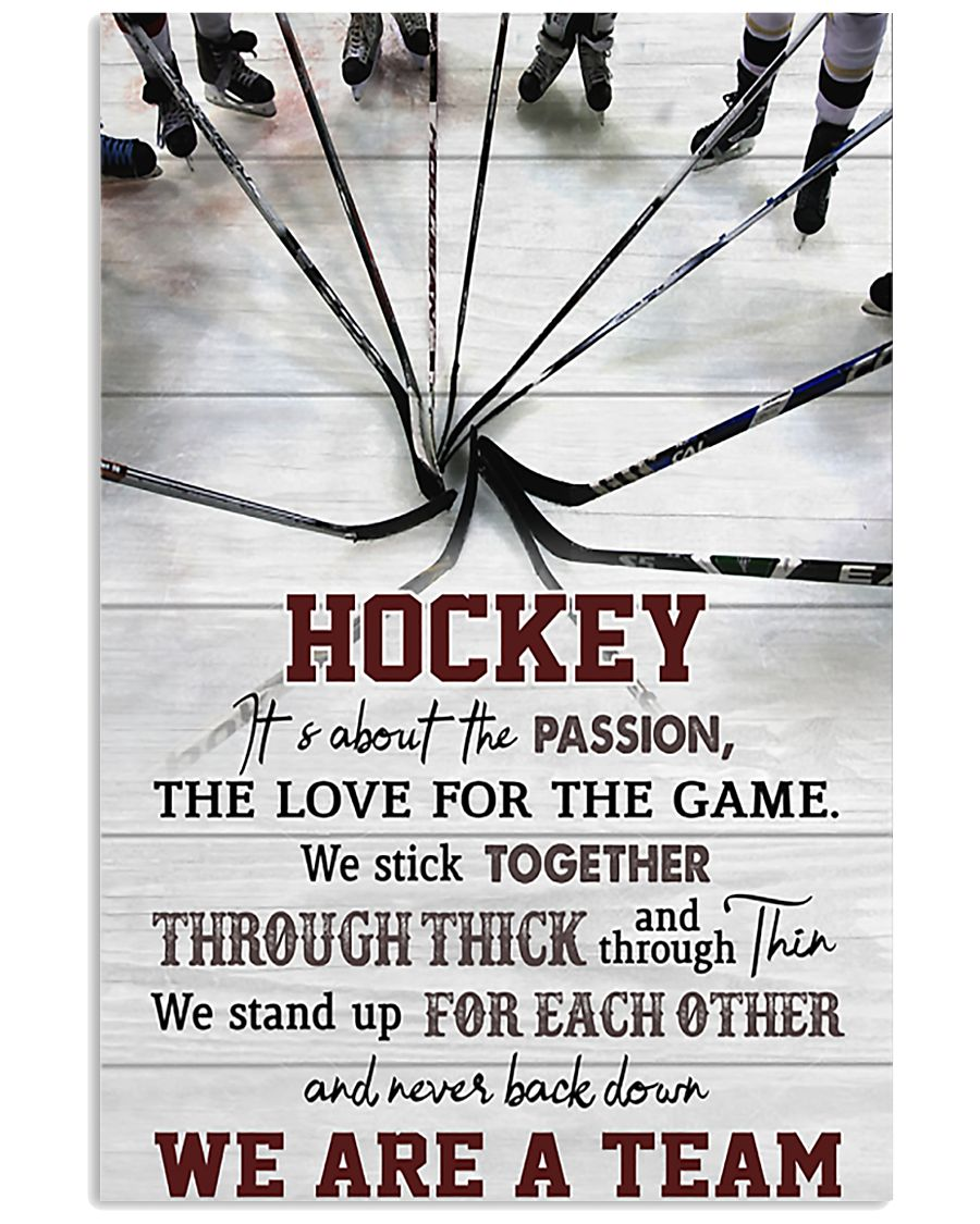 Hockey We Are A Team 11x17 Poster