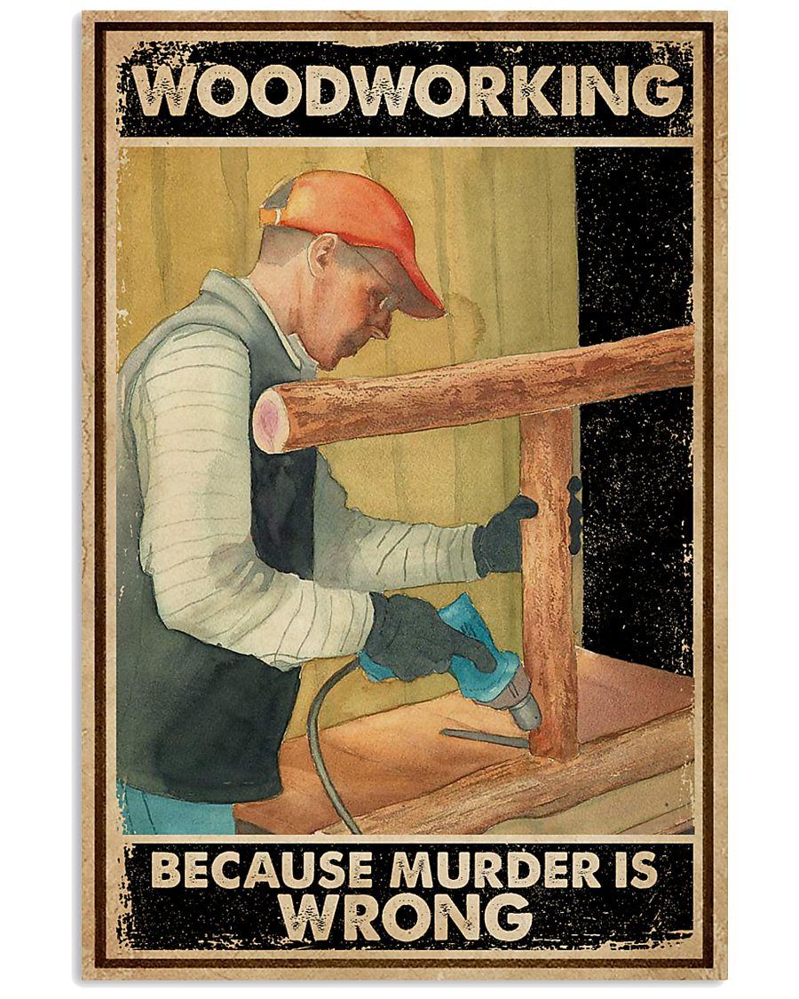 Murder Is Wrong Carpenter 16x24 Poster