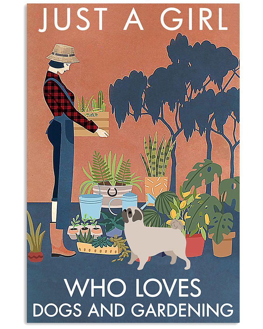 Vintage Just A Girl Loves Gardening And Pug 11x17 Poster