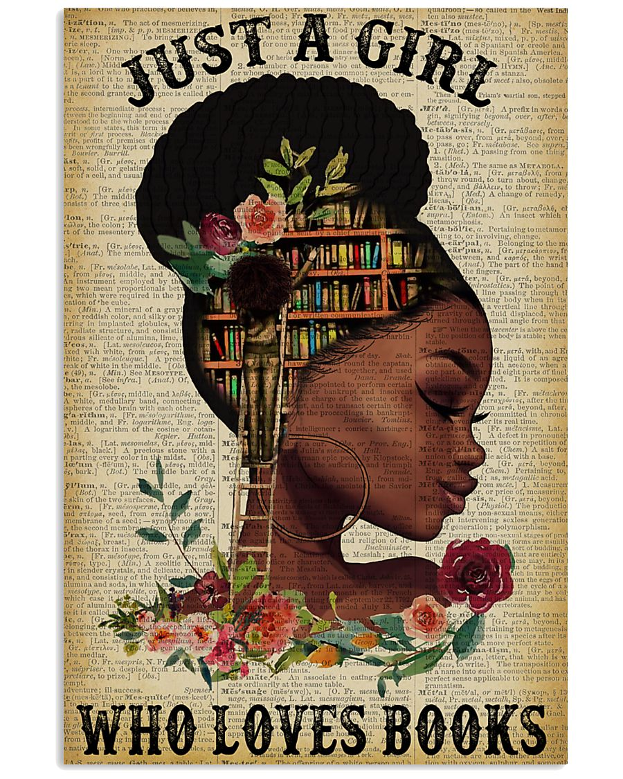 Just A Girl Who Loves Books Black Girl Reading 16x24 Poster