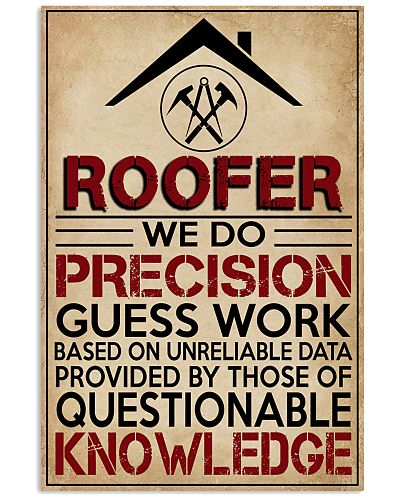 Roofer We Do Precision Guess Work