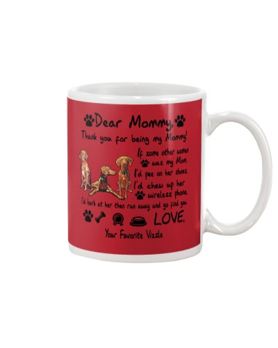 Vizsla Thank You For Being My Mom