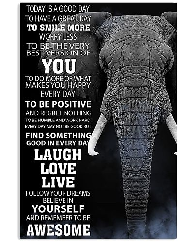 Today Is A Good Day To Have A Great Day Elephant