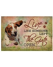 Live Like Someone Left The Gate Open Basset Hound 17x11 Poster front