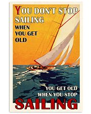 Sailing You Don't Stop Sailing 16x24 Poster front