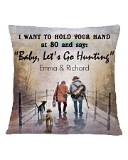 Personalized Hunting I Want To Hold Your Hand Square Pillowcase back