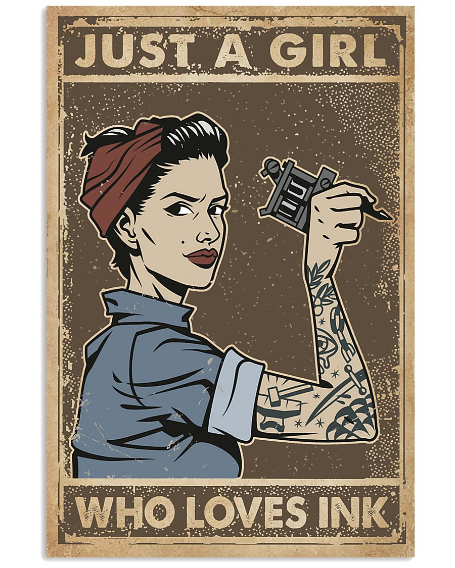 Just A Girl Who Loves Ink 11x17 Poster