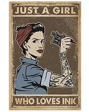 Just A Girl Who Loves Ink 11x17 Poster front