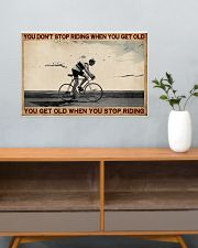 You Don't Stop Riding Cycling 24x16 Poster poster-landscape-24x16-lifestyle-25