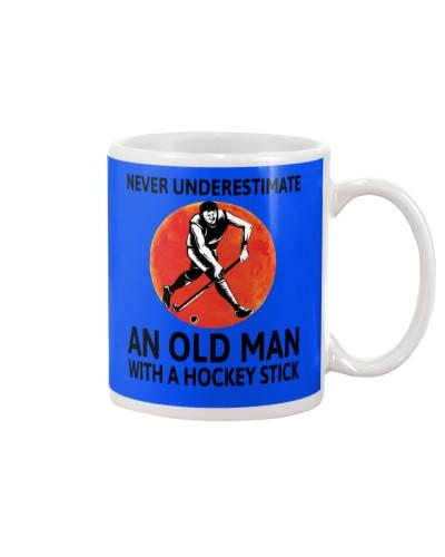 Never Underestimate An Old Man Field Hockey