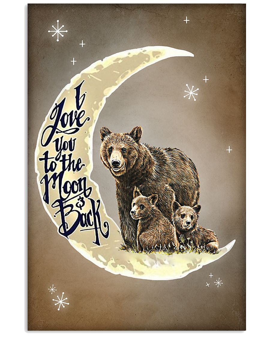 Love You To The Moon And Back Bear 11x17 Poster