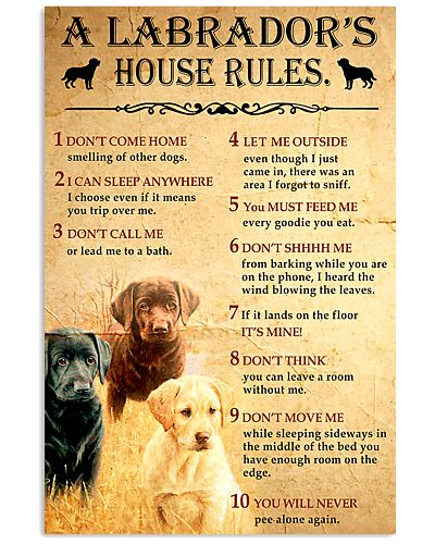 A Labrador'd House Rules