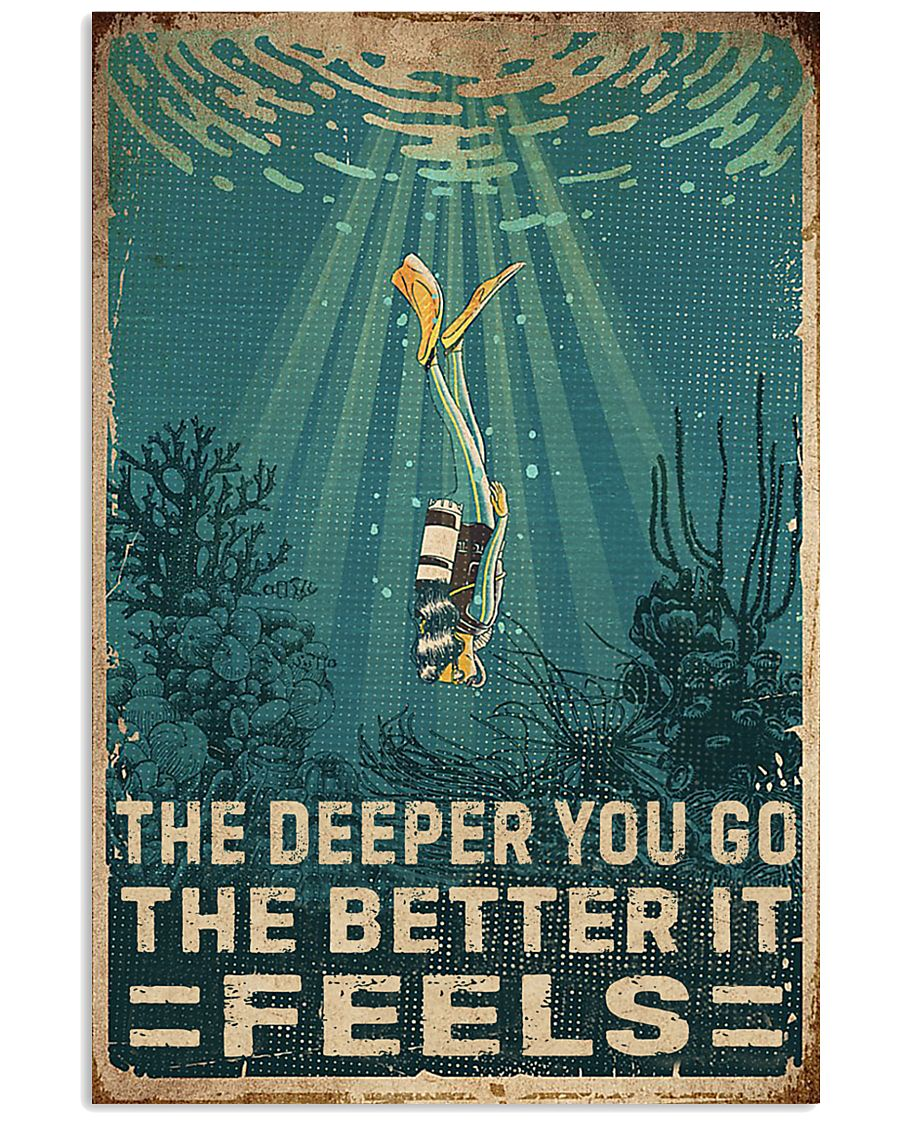 The Deeper You Go Diving 11x17 Poster