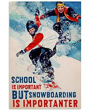 Snowboarding Is Importanter 16x24 Poster front