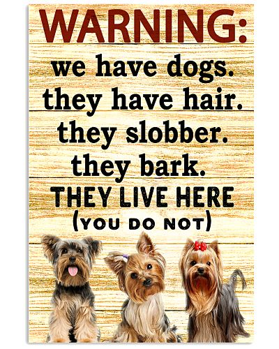 Warning They Live Here Yorkshire Terrier