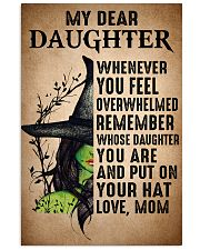 My Dear Daughter Put On Your Hat Witch Mom 16x24 Poster front