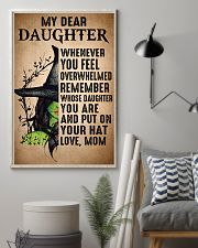 My Dear Daughter Put On Your Hat Witch Mom 16x24 Poster lifestyle-poster-1