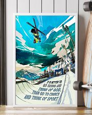 It Is Better To Go Skiing 16x24 Poster lifestyle-poster-4