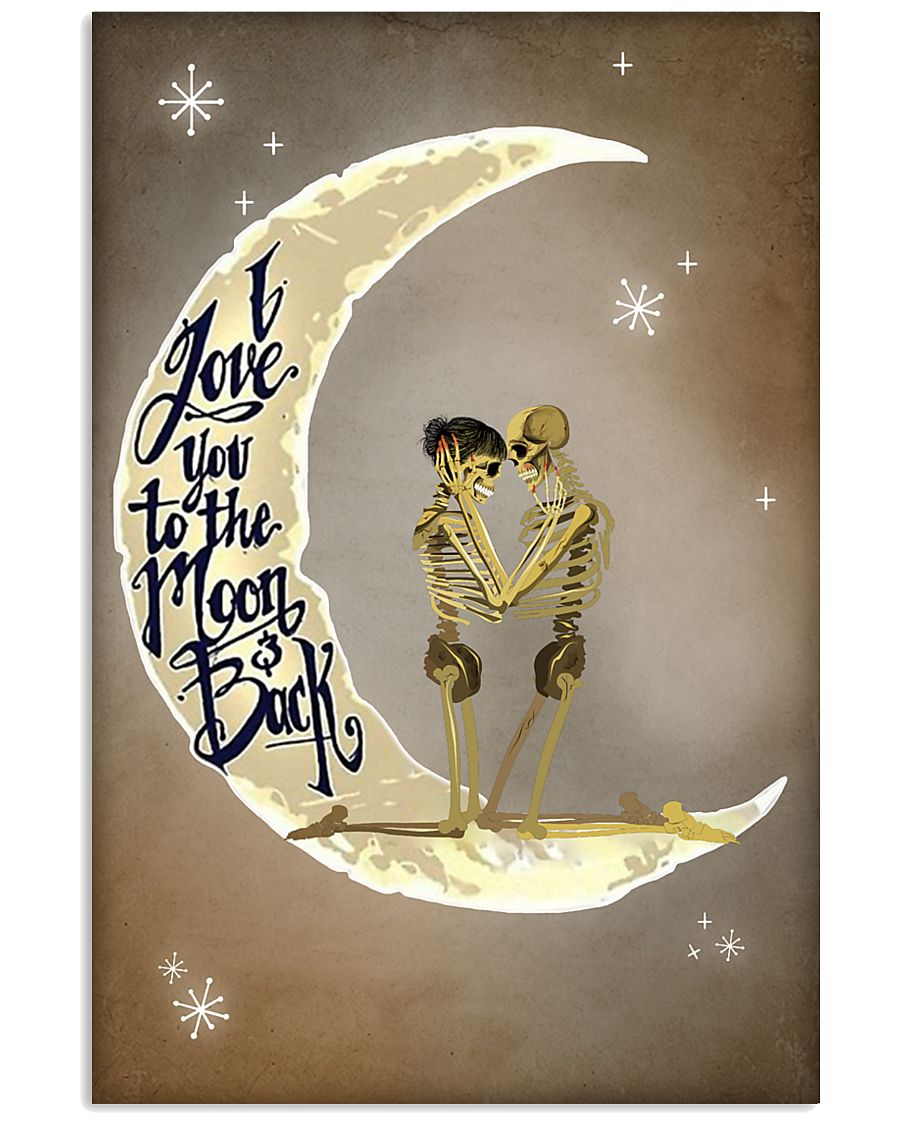 Love You To The Moon And Back Skeleton 11x17 Poster