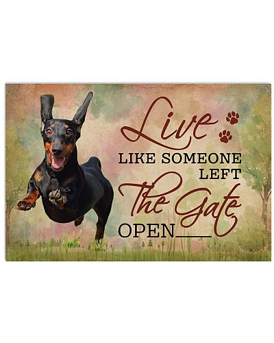 Live Like Someone Left The Gate Open Dachshund