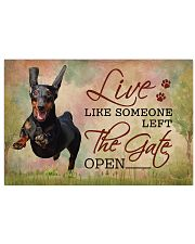 Live Like Someone Left The Gate Open Dachshund 17x11 Poster front