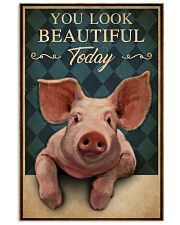 You Look Beautiful Today Pig 16x24 Poster front