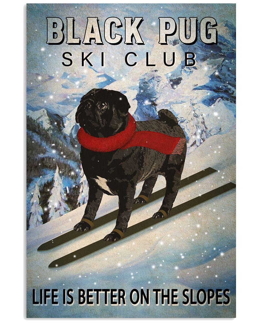 Ski Club Black Pug 16x24 Poster