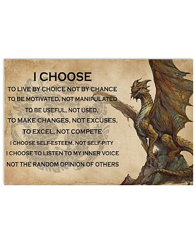 I Choose To Live By Choice Dragon