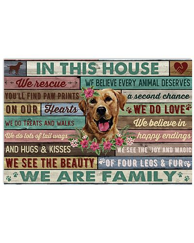 In This House We Are Family Labrador Retriever