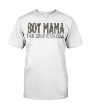 Boy Mama From Son Up To Son Down Classic T-Shirt thumbnail