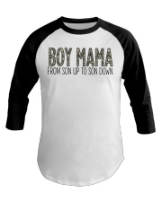 Boy Mama From Son Up To Son Down Baseball Tee thumbnail