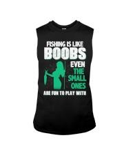 Fishing is like boobs Sleeveless Tee thumbnail