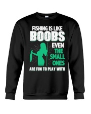 Fishing is like boobs Crewneck Sweatshirt thumbnail