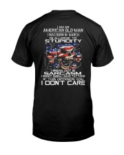 American old man-stupidity-sarcasm-March Classic T-Shirt back