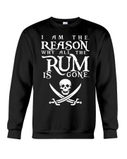 I am the reason why all the rum is gone Crewneck Sweatshirt thumbnail