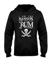 I am the reason why all the rum is gone Hooded Sweatshirt thumbnail