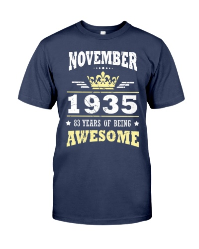 NOVEMBER 1935 83 YEARS OF BEING AWESOME Gift 1