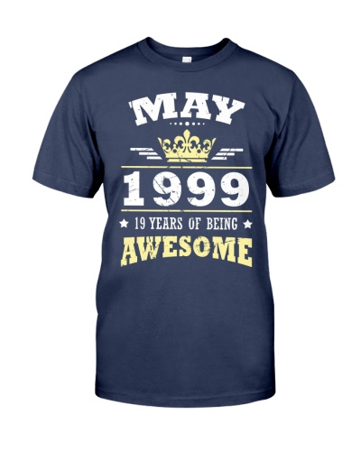 MAY 1999 19 YEARS OF BEING AWESOME Gift 1
