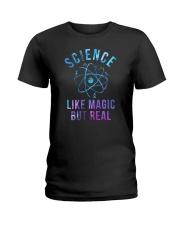Science Like magic But Real Ladies T-Shirt tile
