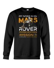 My Name Is On Mars Rover Crewneck Sweatshirt tile