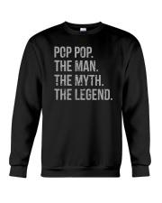 Pop Pop The Man The Myth The Legend Crewneck Sweatshirt tile