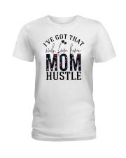 I've Got That Work From Home Mom Hustle Ladies T-Shirt tile