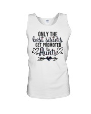 Only The Best Sisters Get Promoted To Aunts Unisex Tank tile