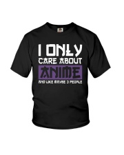 I Only Care About Anime And Like Maybe 3 People Youth T-Shirt tile