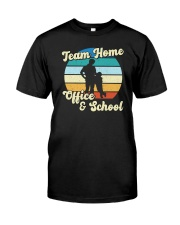 Team Home Office And School Classic T-Shirt front