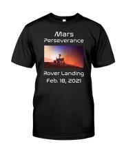Mars Perseverance Rover Landing Feb 18 2021 Classic T-Shirt front