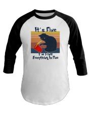 It's Fine I'm Fine Everything Is Fine Baseball Tee tile